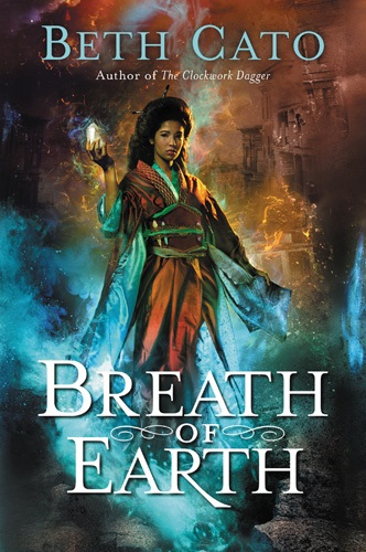 Excerpt: BREATH OF EARTH by Beth Cato